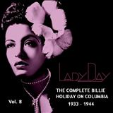 Billie Holiday - Lady Day: The Complete Billie Holiday on Columbia (1933-1944) Vol.08