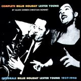 Billie Holiday - Complete Billie Holiday & Lester Young (1937-1946) CD01