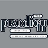 The Prodigy - Experience Expanded Remixes & B-Sides