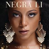Negra Li - Tudo de Novo