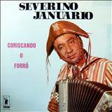 Severino Januário - Coriscando O Forró (PIERROT)