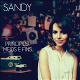Sandy Leah - Princípios, Meios e Fins (EP)
