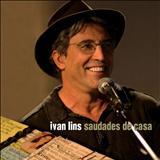 Ivan Lins - Saudade de Casa