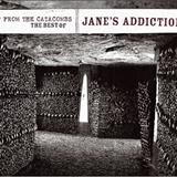 Janes Addiction - Up From The Catacombs - The Best Of Janes Addiction