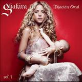 Shakira - Fijacion Oral vol. 1
