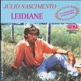 Não Adianta - Júlio Nascimento _ Leidiane ( Vol. 01 )  : By .: ** Pablo Gualters DJ **