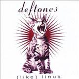 Deftones - (Like) Linus