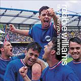 Robbie Williams - Sing When Youre Winning
