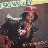 T.Ski Valley - T. Ski Valley - In The 80's