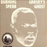 Burning Spear - Garvey´s Ghost