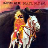 Burning Spear - Hail H.I.M.