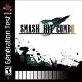 Smash Hit Combo - Génération Test