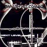 Smash Hit Combo - Next Level (Demo)
