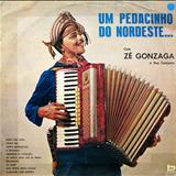 Zé Gonzaga - Um Pedacinho Do Nordeste (BEVERLY)