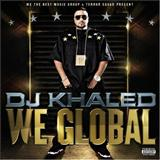 DJ Khaled - We Global