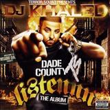 DJ Khaled - Listennn...The Album