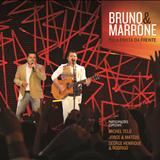 Bruno e Marrone - Pela Porta da Frente