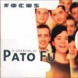 Pato Fu - Focus - O Essencial de Pato Fu
