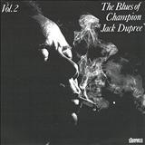 Champion Jack Dupree - The Blues of Champion Jack Dupree Vol. 2