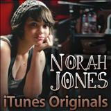Dont Know Why - Norah Jones - iTunes Originals
