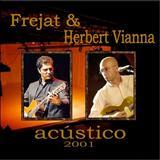 Herbert Vianna - Frejat & Herbert Vianna – Acústico