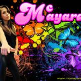 Mc Mayara - Mc Mayara