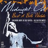 Midnight Oil - Best of Both Worlds (live)