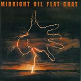 Midnight Oil - Flat Chat