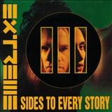 Extreme - lll Sides To Every Story