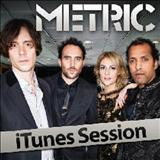 Metric - iTunes Session