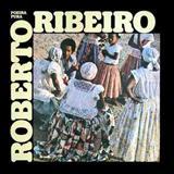 Roberto Ribeiro - Poeira pura