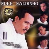 Ndee Naldinho - Nunca É Tarde  Para Viver