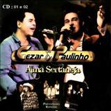 Cézar e Paulinho - Cezar e Paulinho - Alma Sertaneja (2011) CD1