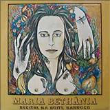 Maria Bethânia - RECITAL NA BOATE BARROCO - GRAVADO AO VIVO