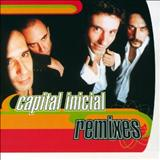 Capital Inicial - Remixes