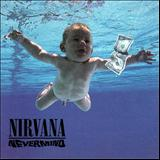 Smells Like Teen Spirit - Nevermind