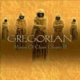 Gregorian - Gregorian - Masters Of Chant Chapter III