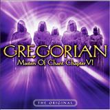 Gregorian - Gregorian - Masters of Chant Chapter VI