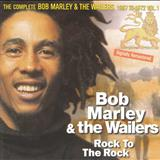 Bob Marley - rock to the rock