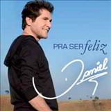 Daniel - PRA SER FELIZ