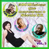 500 Músicas do Século XX - 500 músicas que marcaram o séc. XX - 3
