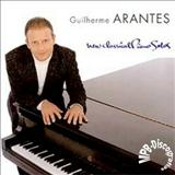 Guilherme Arantes - New Classical Piano Solos