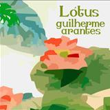 Guilherme Arantes - Lotus