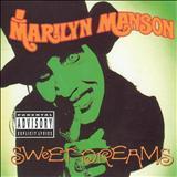 Marilyn Manson - Sweet Dreams (single)