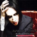 Marilyn Manson - Heart-Shaped Glasses (single)