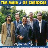 Tim Maia - Os Cariocas - Amigo Do Rei
