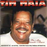 Tim Maia - Pro Meu Grande Amor