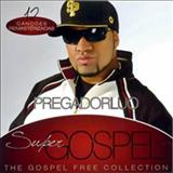 Pregador Luo - Super Gospel - The Gospel Free Collection