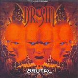 Dr. Sin - Brutal