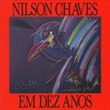 Nilson Chaves - Nilson Chaves em 10 Anos - 1